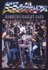 BIKER-LIFESTYLE - HAMBURG HARLEY DAYS 2006 - DVD - Veranstaltungen & Events