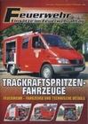 FEUERWEHR - TRAGKRAFTSPRITZENFAHRZEUGE - DVD - Fahrzeuge
