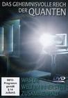 DAS GEHEIMNISVOLLE REICH DER QUANTEN - DVD - Wissenschaft