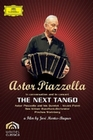 ASTOR PIAZZOLLA - THE NEXT TANGO - DVD - Musik