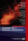 KANAREN TEIL 1 - LANZAROTE, FUERTEVENTURA - DVD - Reise