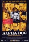 ALPHA DOG - TÖDLICHE FREUNDSCHAFTEN - DVD - Unterhaltung