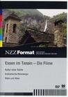 ESSEN IN TESSIN - DIE FILME - NZZ FORMAT - DVD - Kulinarisches