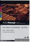 VOM KAKAO ZUR SCHOKOLADE - DIE FILME-NZZ FORMAT - DVD - Wissenswertes von A-Z