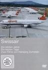 SWISSAIR - DIE LETZTEN JAHRE/DIE LETZTEN TAGE - DVD - Fahrzeuge