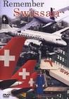 REMEMBER SWISSAIR - DVD - Fahrzeuge