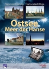 OSTSEE - MEER DER HANSE: HANSESTADT DANZIG/RIGA - DVD - Reise