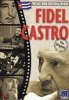 FIDEL CASTRO - WEGE DER REVOLUTION - DVD - Geschichte