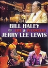 BILL HALEY & JERRY LEE LEWIS - LIVE & IN CONCERT - DVD - Musik
