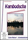 KAMBODSCHA - GUTE REISE! - DVD - Reise
