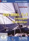 DAS SEGEL-1X1 - YACHTSEGELN FÜR EINSTEIGER - DVD - Sport