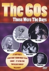 THE 60S - THOSE WERE THE DAYS - DVD - Musik