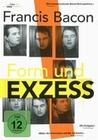 FRANCIS BACON - FORM UND EXZESS (OMU) - DVD - Biographie / Portrait