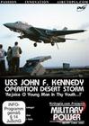 USS JOHN F. KENNEDY -OPERATION DESERT STORM - DVD - Fahrzeuge