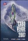 CABO VERDE WORLDCUP 2007 - DVD - Sport