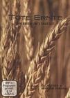 TOTE ERNTE - DER KRIEG UM`S SAATGUT - DVD - Wissenschaft