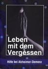LEBEN MIT DEM VERGESSEN - HILFE BEI ALZHEIMER... - DVD - Mensch