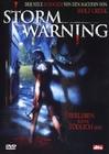 STORM WARNING - ÜBERLEBEN KANN TÖDLICH SEIN - DVD - Horror