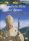 HIMMLISCHE BLICKE AUF BAYERN - DIE HEIMAT DES.. - DVD - Reise