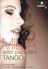 MILVA - ASTOR PIAZZOLLA`S TANGO - DVD - Musik