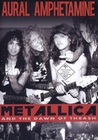 METALLICA AND THE DAWN OF TRASH - AURAL AMPHE... - DVD - Musik
