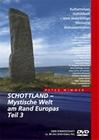 SCHOTTLAND - MYSTISCHE WELT AM RAND EUROPAS 3 - DVD - Reise