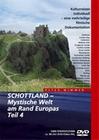 SCHOTTLAND - MYSTISCHE WELT AM RAND EUROPAS 4 - DVD - Reise