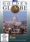 ROM - GOLDEN GLOBE - DVD - Reise
