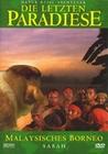 DIE LETZTEN PARADIESE - MALAY. BORNEO/SABAH - DVD - Tiere