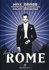 MAX RAABE & PALAST ORCHESTER - LIVE IN ROME - DVD - Musik