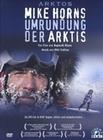 ARKTOS - MIKE HORNS UMRUNDUNG DER ARKTIS - DVD - Erde & Universum