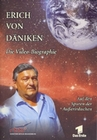 ERICH VON DÄNIKEN - DIE VIDEO-BIOGRAPHIE - DVD - Biographie / Portrait