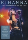 RIHANNA - GOOD GIRL GONE BAD/LIVE - DVD - Musik