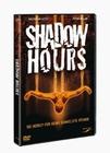 SHADOW HOURS - DVD - Thriller & Krimi