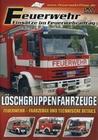 FEUERWEHR - LÖSCHGRUPPENFAHRZEUGE - DVD - Fahrzeuge