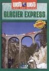 GLACIER EXPRESS - WELTWEIT - DVD - Reise