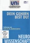 UNI AUDITORIUM - DEIN GEHIRN BIST DU! - DVD - Wissenschaft