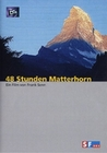 48 STUNDEN MATTERHORN - DVD - Hobby & Freizeit