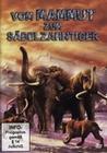 VOM MAMMUT ZUM SÄBELZAHNTIGER - DVD - Tiere
