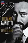 LUCIANO PAVAROTTI - A LIFE IN SEVEN ARIAS - DVD - Musik