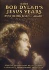 BOB DYLAN`S JESUS YEARS - DVD - Musik