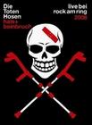 DIE TOTEN HOSEN - HALS + BEINBRUCH/LIVE BEI ... - DVD - Musik