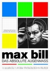 MAX BILL - DAS ABSOLUTE AUGENMASS - DVD - Biographie / Portrait
