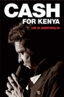 JOHNNY CASH - CASH FOR KENYA/LIVE IN JOHNS...