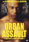 URBAN ASSAULT - THE STREET IS OUR FIGHT CLUB - DVD - Action