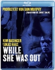 WHILE SHE WAS OUT - BLU-RAY - Thriller & Krimi