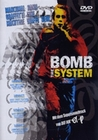 BOMB THE SYSTEM - DVD - Action