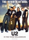 U2 - THE REBIRTH OF COOL/IN THE THIRD MILLENNIUM - DVD - Musik