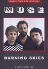 MUSE - BURNING SKIES/A DOCUMENTARY DVD - DVD - Musik