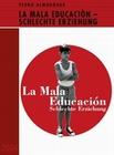 LA MALA EDUCACION - SCHLECHTE ERZIEHUNG - DVD - Thriller & Krimi